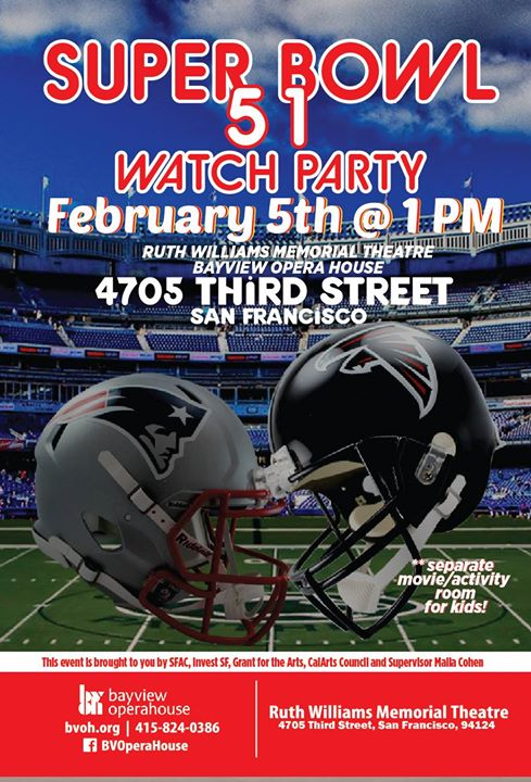 Super Bowl Watch Party At The Bayview Opera House Hoodline